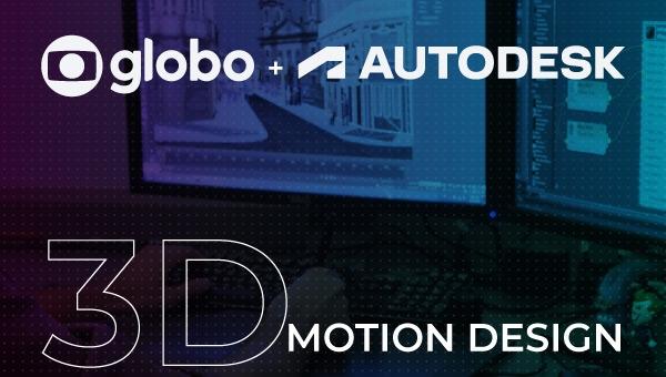 3d Motion Design - Globo | Autodesk